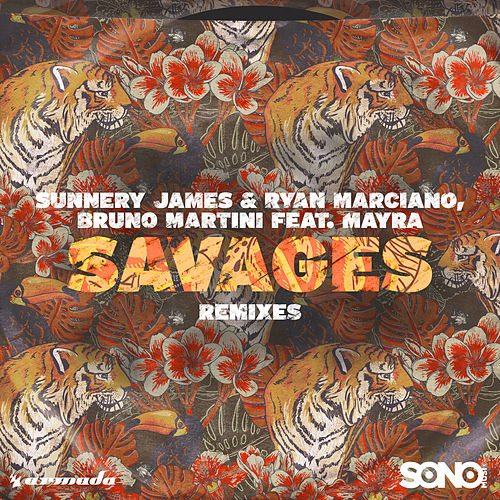 Savages (Remixes) de Sunnery James & Ryan Marciano