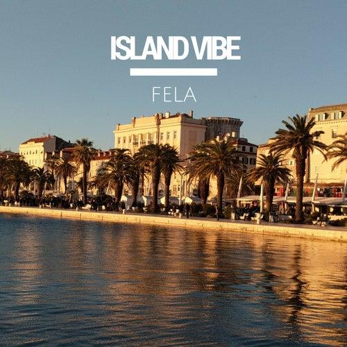Island Vibe by Fela