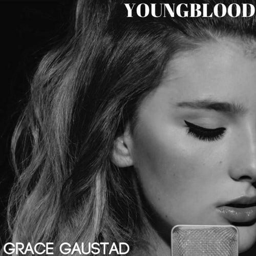 Youngblood von Grace Gaustad