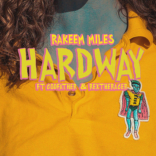 Hardway by Rakeem Miles