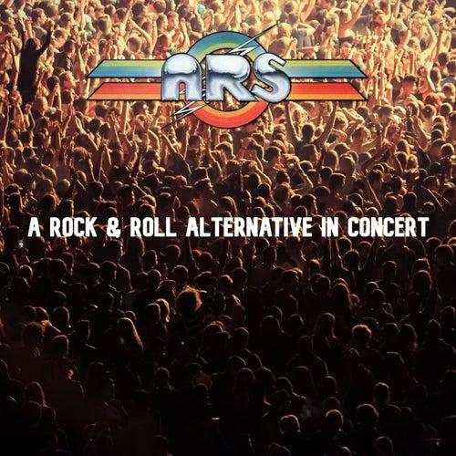 A Rock & Roll Alternative in Concert by Atlanta Rhythm Section