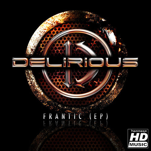 Frantic EP de Delirious