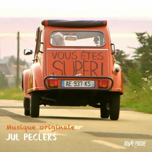 Vous êtes super (Bande originale de la série documentaire) by Jul Peclers