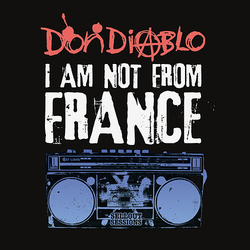 I am not from France von Don Diablo