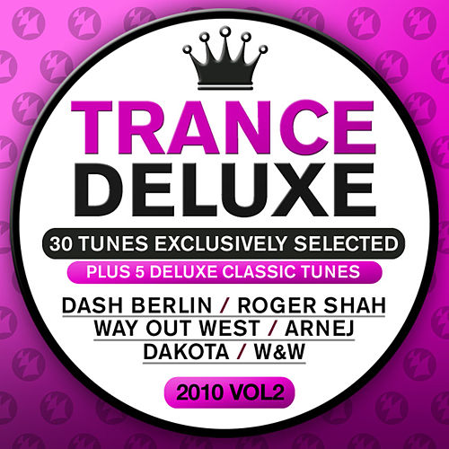 Trance Deluxe 2010, Vol. 02 von Various Artists