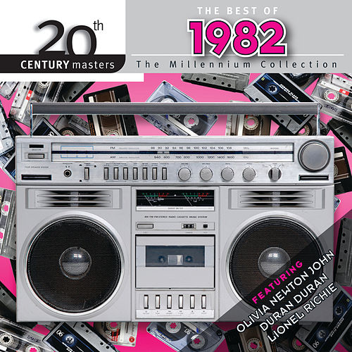Best Of 1982 - 20th Century Masters by Various Artists