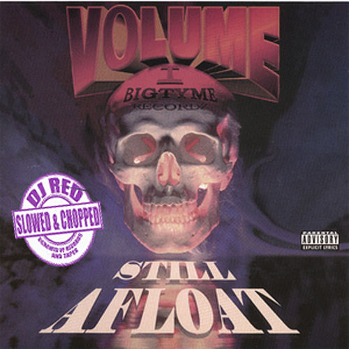 Still Afloat: Slowed & Chopped by DJ Red, Vol. 1 by Various Artists