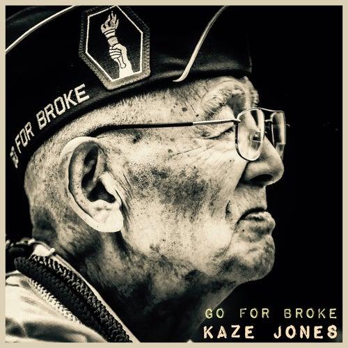 Go For Broke de Kaze Jones