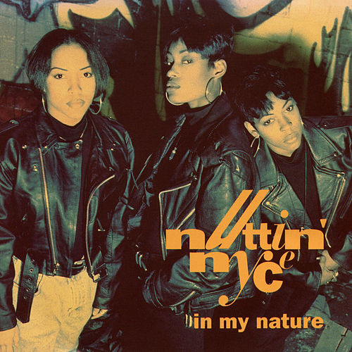 In My Nature (Remixes) de Nuttin' Nyce