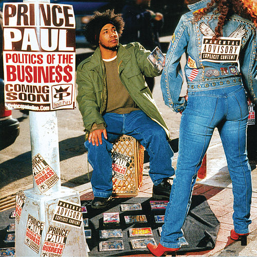 The Politics Of The Business by Prince Paul