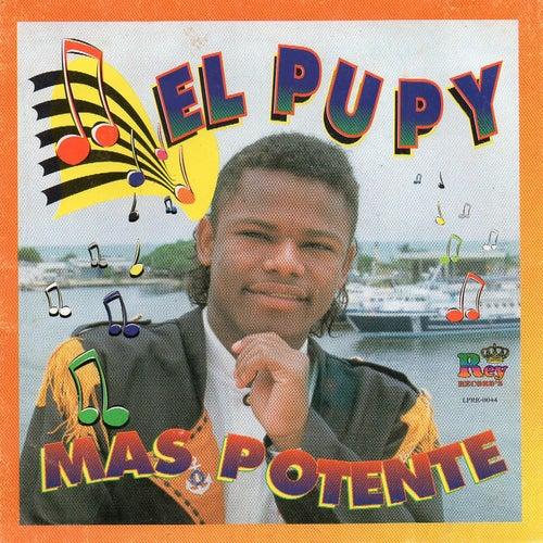 El Pupy Mas Potente by Pupy y los Que Son Son