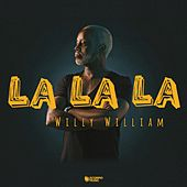 La la la by Willy William