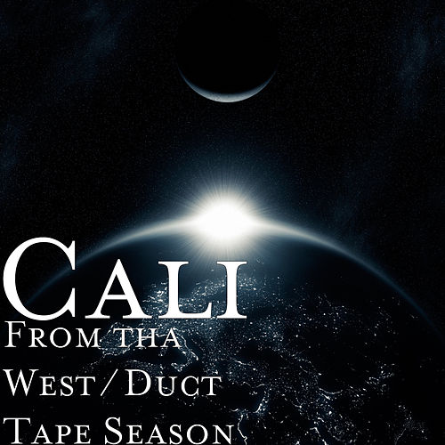 From tha West / Duct Tape Season de Cali