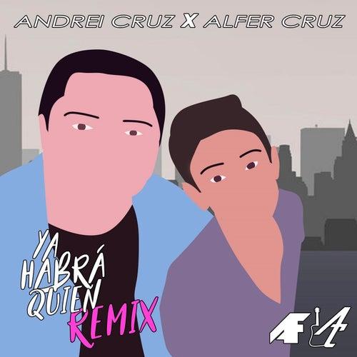 Ya Habrá Quien  Remix de Andrei Cruz