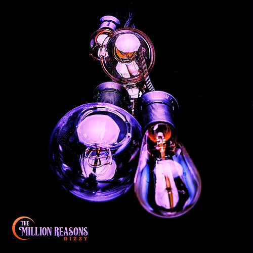 Dizzy by The Million Reasons