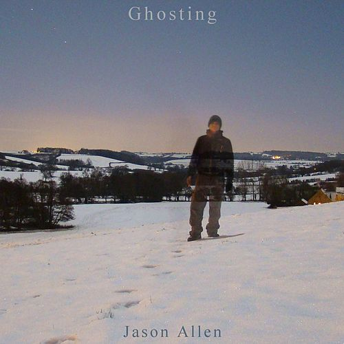 Ghosting by Jason Allen