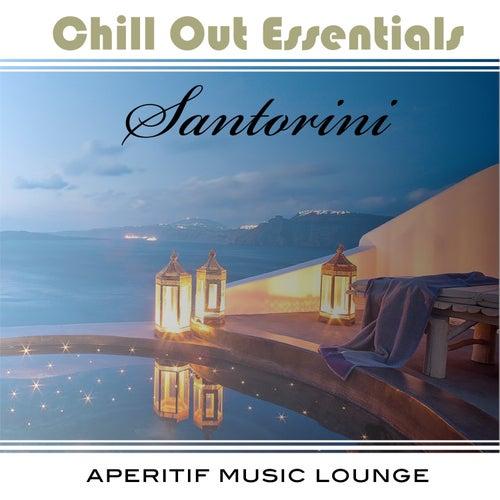 Chill Out Essentials - Santorini von Various Artists