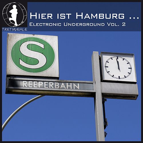 Hier ist Hamburg...! German Electronic Underground, Vol. 2 de Various Artists