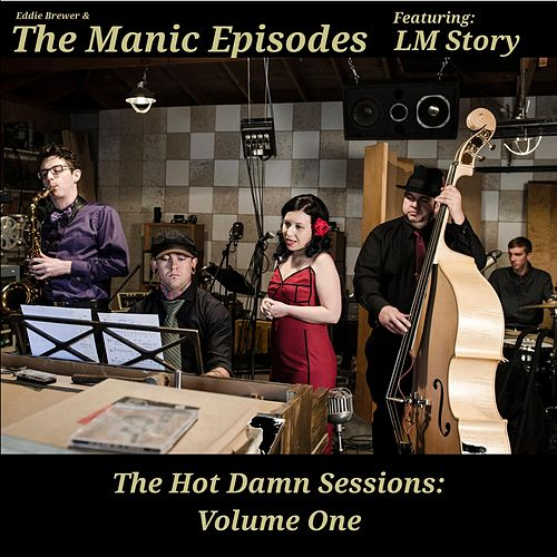 The Hot Damn Sessions, Vol. 1 (feat. LM Story) by Eddie Brewer
