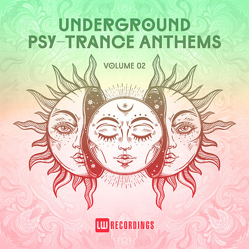 Underground Psy-Trance Anthems, Vol. 02 - EP de Various Artists