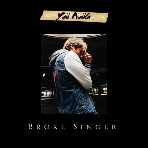 Broke Singer by Yeii Aviila