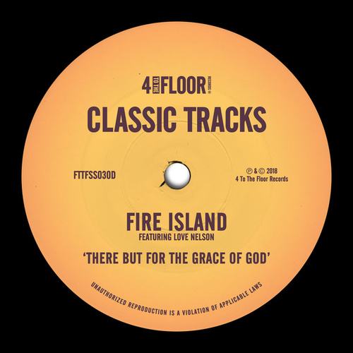 There But For The Grace of God (feat. Love Nelson) von Fire Island