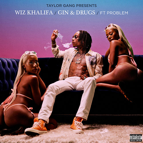 Gin & Drugs (feat. Problem) by Wiz Khalifa