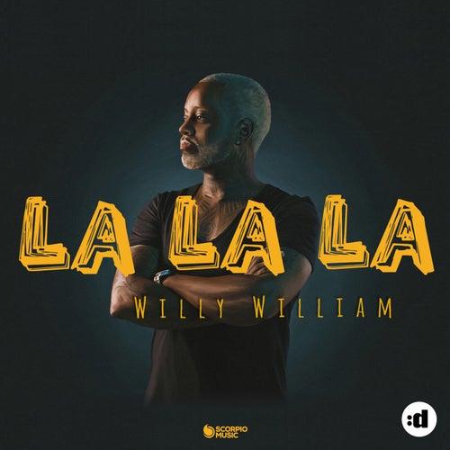 La La La by Willy William