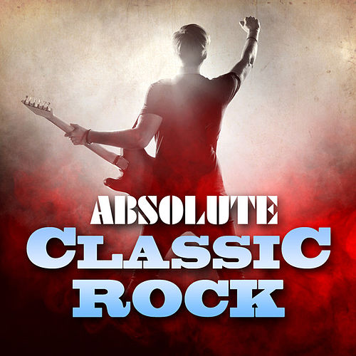 Absolute Classic Rock de Various Artists