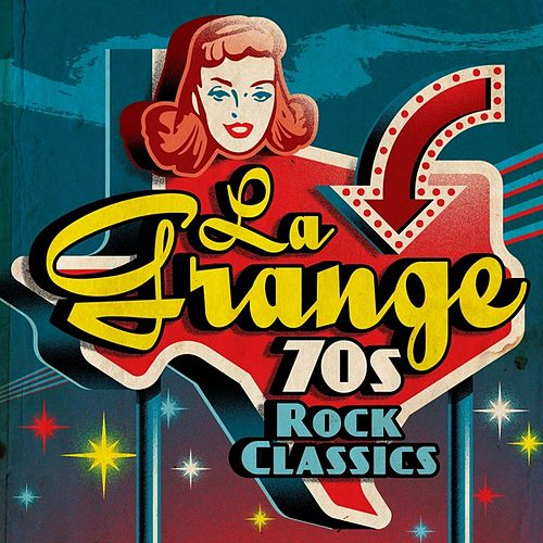 La Grange: 70s Rock Classics von Various Artists