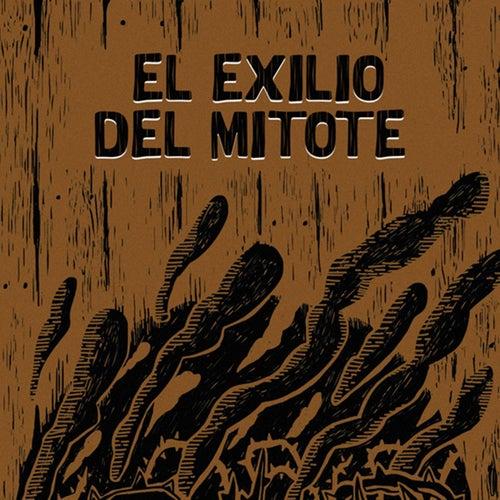 El exilio del mitote by Masta