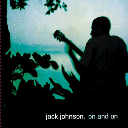 On And On de Jack Johnson