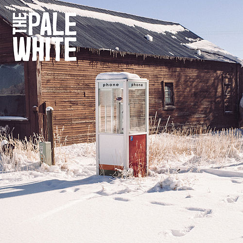 The Pale White EP by The Pale White