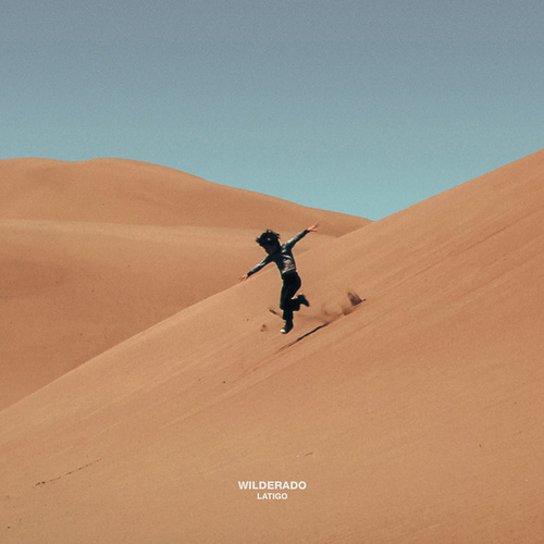 Latigo EP by Wilderado