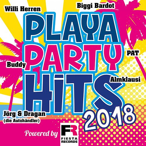 Playa Party Hits 2018 (Powered by Fiesta Records) von Various Artists