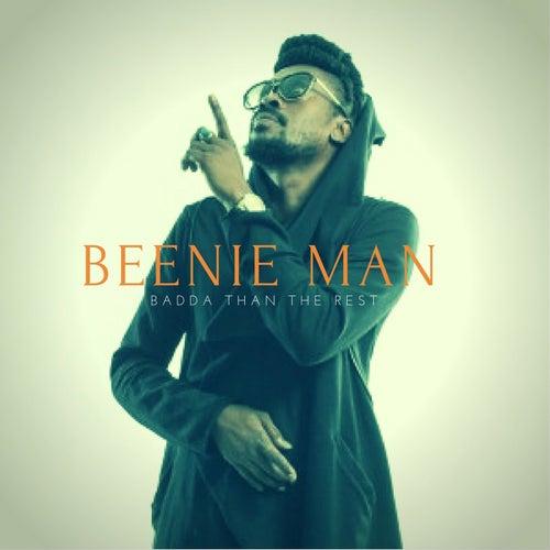 Badda Than The Rest - Single by Beenie Man