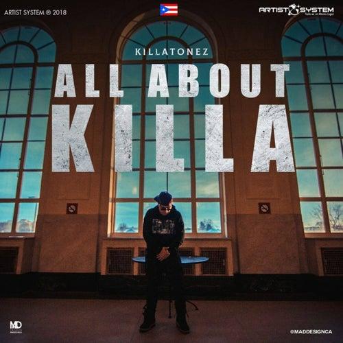 Killatonez All About Killa von Killatonez
