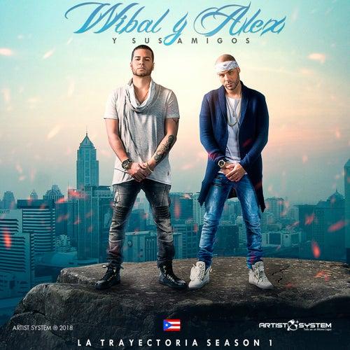 Wibal y Alex La Trayectoria Season Vol 1 von Various Artists