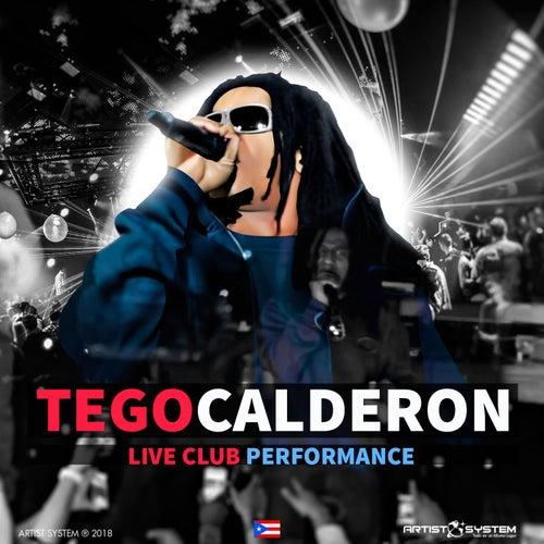 Tego Calderon  Live Club  Performance de Tego Calderon