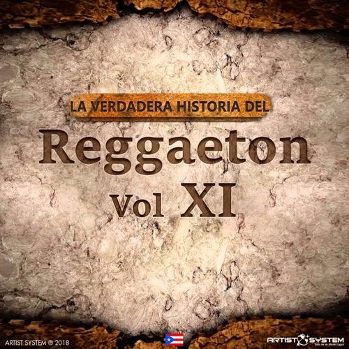 La Verdadera Historia del Reggaeton XI by Various Artists