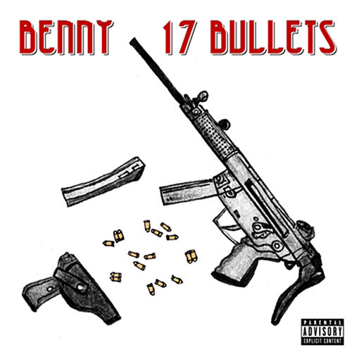 17 Bullets de Benny The Butcher