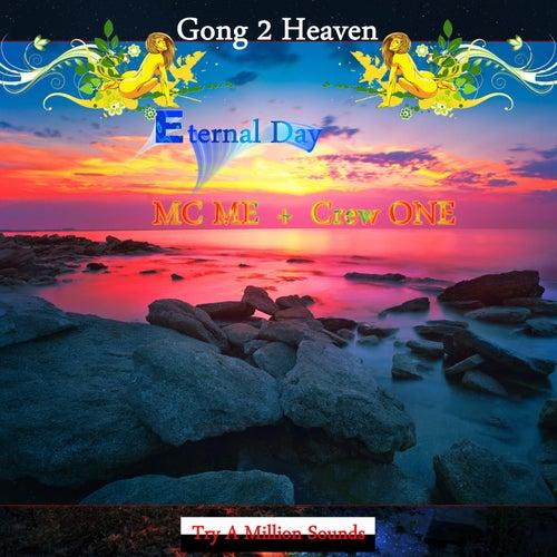Eternal Day de Gong 2 Heaven