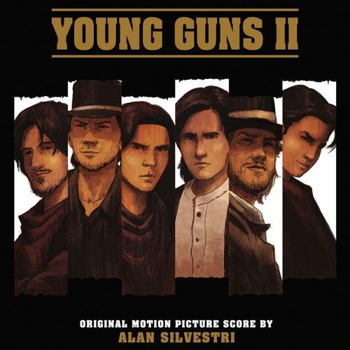 Young Guns, Vol. 2 (Original Motion Picture Score) by Alan Silvestri
