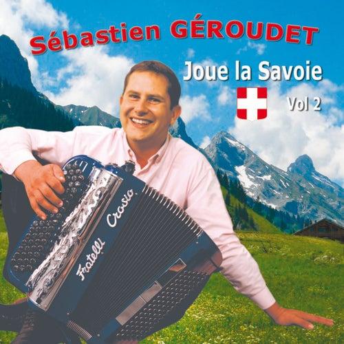 Joue la Savoie, Vol. 2 von Sébastien Géroudet