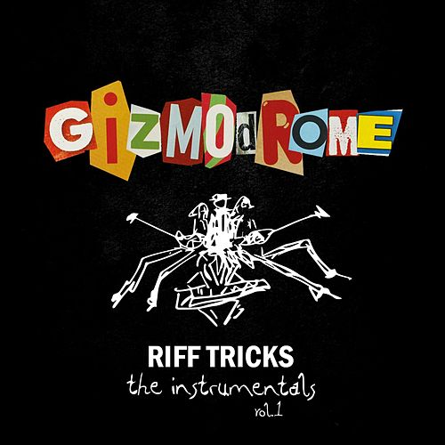 Riff Tricks - The Instrumentals Vol. 1 von Gizmodrome