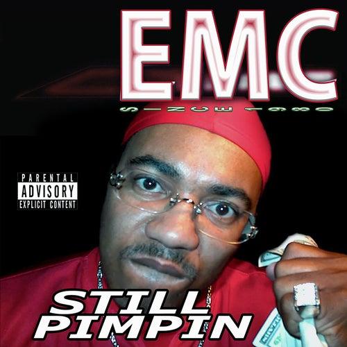 Still Pimpin' von EMC