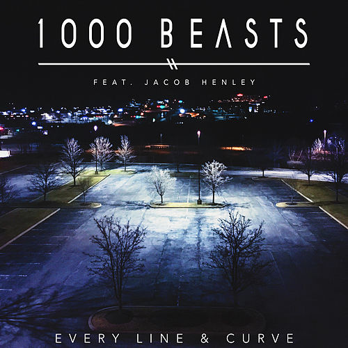 Every Line & Curve by 1000 Beasts