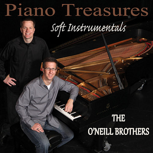 Piano Treasures - Soft Instrumentals de The O'Neill Brothers