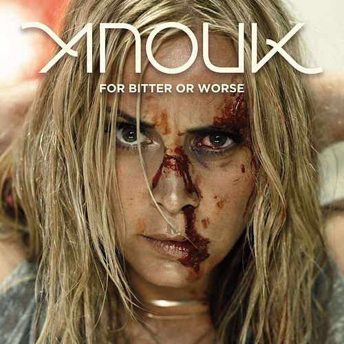 For Bitter Or Worse von Anouk