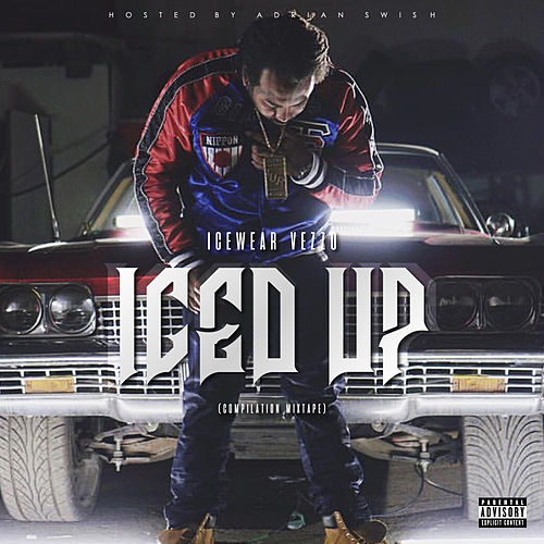 ICED UP - Street Hits Compilation de Icewear Vezzo